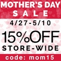 15 % Off Store-Wide Mother's Day Sale