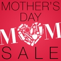 20 % Off Store-Wide Mother's Day Sale