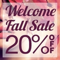 20% off Storewide - Welcome Fall Sale - 1 Week only