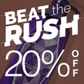 BEAT THE RUSH - 20% Off storewide!
