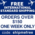 Free International Standard Shipping orders over $150