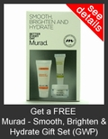 FREE Murad Smooth, Brighten and Hydrate Gift Set with Purchase of Murad