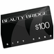 Beauty Bridge Gift Card $100
