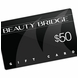 Beauty Bridge Gift Card $50