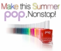 Make this Summer POP, Nonstop!