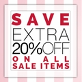 Save Extra 20% off on All Sale Items - 3 Days only