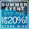 Up to 20% off Store-Wide Summer Event