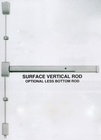 "CAL ROYAL 2260V3684 SURFACE MOUNTED VERTICAL ROD EXIT DEVICE FOR A 36"" X 84"" DOOR ( click here to view and buy item )"
