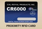 CAL ROYAL CR6000 PROX CARD (click here to view and buy item)