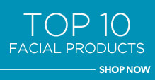 Top 10 Facial Products