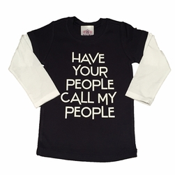 Royal Brat Have Your People Call My People Tee