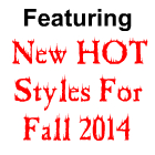 New Fall Line - New Styles Added Daily