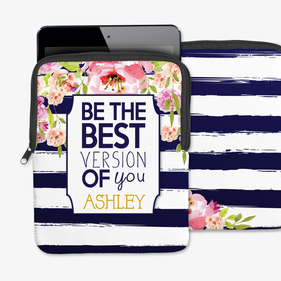 Best Version Of You Striped Floral Custom iPad/Tablet/Laptop Sleeve