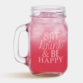Eat Drink & Happy Mason Glass Jar