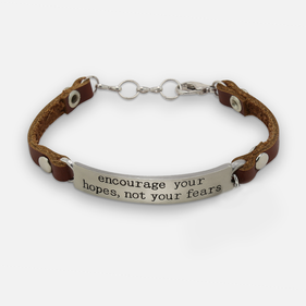 Encourage Your Hopes, Not Your Fears Leather Bracelet