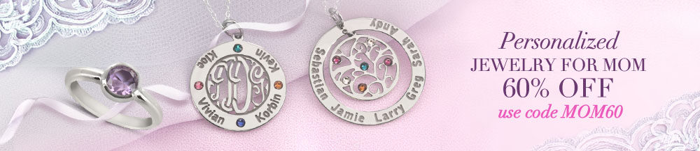 <FONT>Mother's Day Jewelry  - use code MOM60 for 60%OFF</FONT>