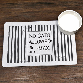 No Cats Allowed Personalized Dog Placemat
