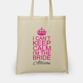 Personalized I Can't Keep Calm I'm The Bride Tote Bag