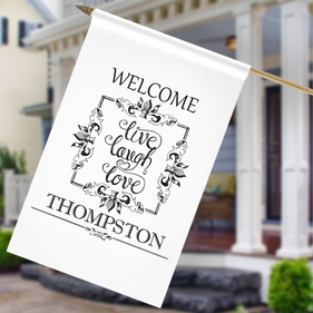 Personalized Live Laugh Love Welcome House Flag