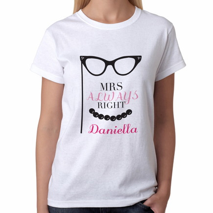 Personalized Mrs. Always Right T-Shirt