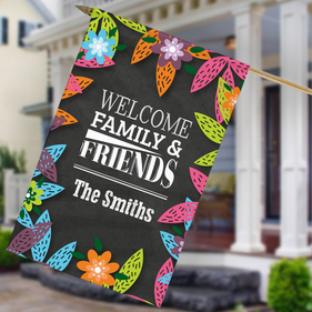 Welcome Family & Friends Customized House Flag