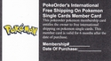 PokeOrder's International Free Shipping On Pokemon Single Cards Member Card
