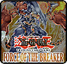 YuGiOh Force of the Breaker Single Cards