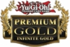 YuGiOh Premium Gold: Infinite Gold Single Cards