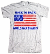 Back To Back World War Champions Vintage American Apparel T-Shirt