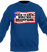 Back to Back World War Champs Crewneck Sweater