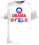 Barack Obama Y'All 2012 T-Shirt