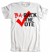 Barack The Vote American Apparel T-Shirt