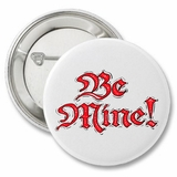 Be Mine Valentine's Day Button
