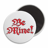 Be Mine Valentine's Day Magnet