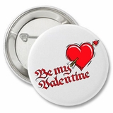 "Be My Valentine Love Heart 2.25"" Button"