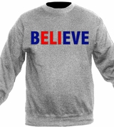 Believe Crewneck Sweater T-Shirt