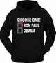 Choose One Ron Paul Obama Hoodie
