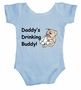 Daddy's Drinking Buddy Baby Body Suit