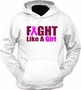 Fight Like A Girl Hoodie Sweater T-Shirt
