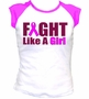 Fight Like a Girl Ladies Fit T-Shirt