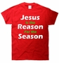 Jesus Is The Reason For The Season Christmas T-Shirt