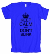 Keep Calm And Don't Blink American Apparel T-Shirt