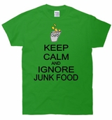 Keep Calm and Ignore Junk Food T-Shirt