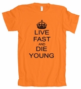 Live Fast and Die Young American Apparel T-Shirt