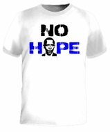 No Hope Obama T-Shirt