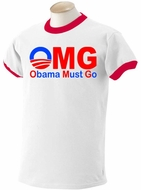 OMG Obama Must Go Ringer T-shirt