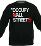 Retro Occupy All Streets Sweatshirt