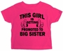 This Girl Is Getting Promoted To Big Sister Infant Toddler T-Shirt