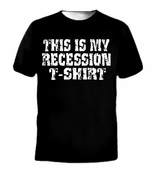Vintage This is My Recession Tee T-Shirt
