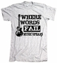 Where Words Fail Music Speaks American Apparel T-Shirt